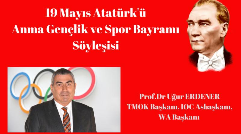 Prof. Dr. Uğur Erdener ile 19 Mayıs Özel Söyleşisi..